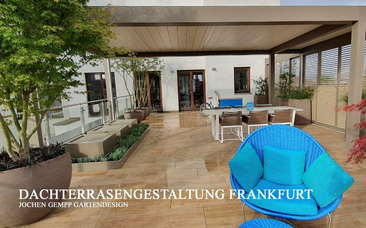 Fernplanung Garten Dachterrasse Frankfurt
